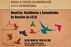 Agenda de Atividades da subsede região serrana do CRP-RJ em comemoração ao dia da Luta Antimanicomial